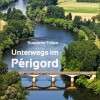 "Kindle E-Book ""Unterwegs im Périgord"""